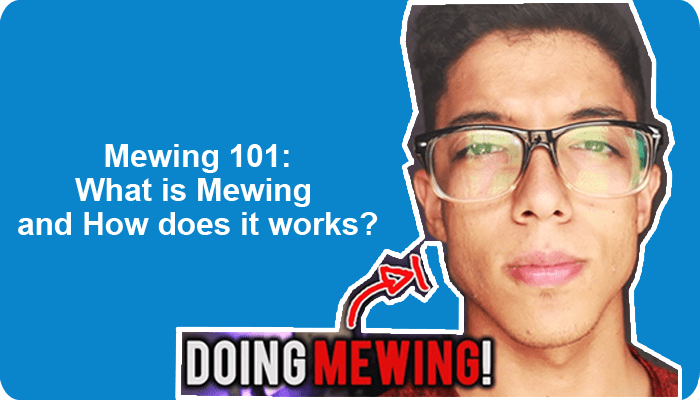 Mewing 101: What is Mewing? How to Mew? Does it Work?