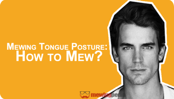 Mewing Tongue Posture