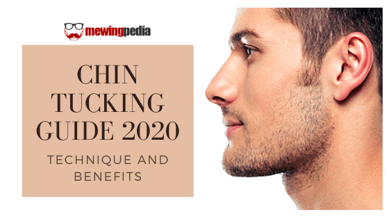 Chin Tucking Guide 2020 | Technique and Benefits