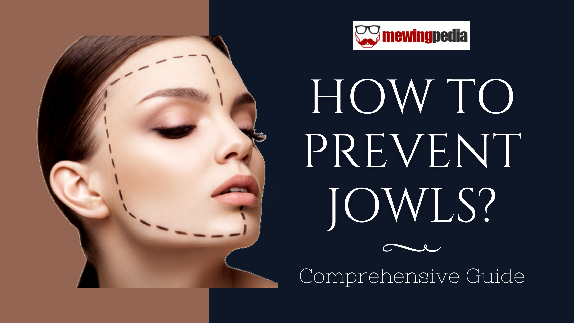 How To Prevent Jowls? – Comprehensive Guide
