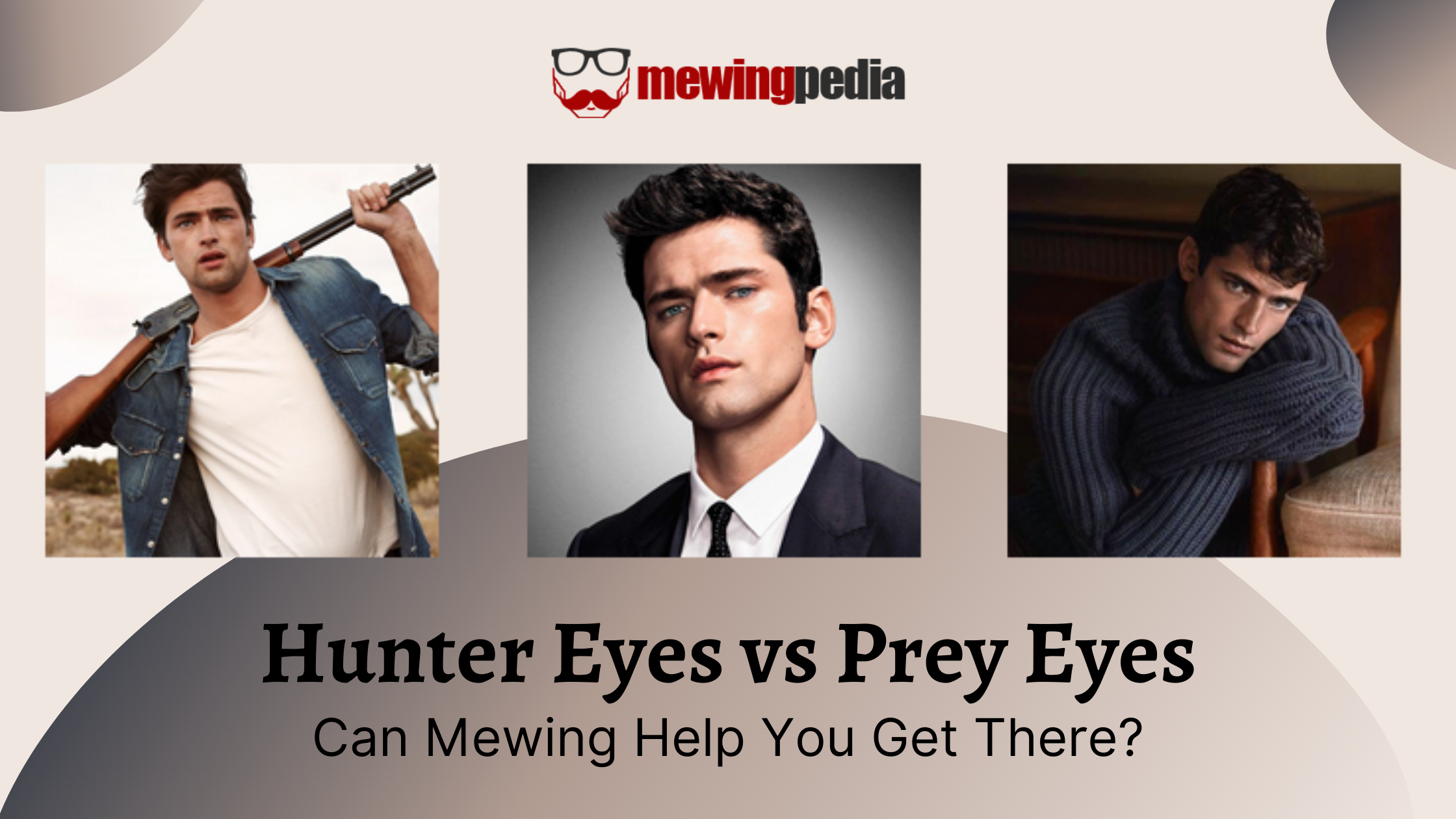 Hunter Eyes vs Prey Eyes – Can Mewing Help You Get There?
